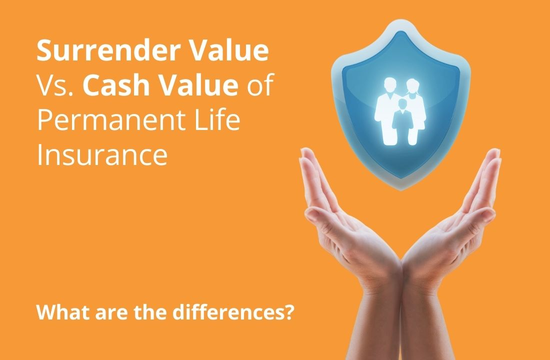 The Difference Between Surrender Value And Cash Value of A ...